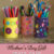 Mother's Day Gift Craft Cans